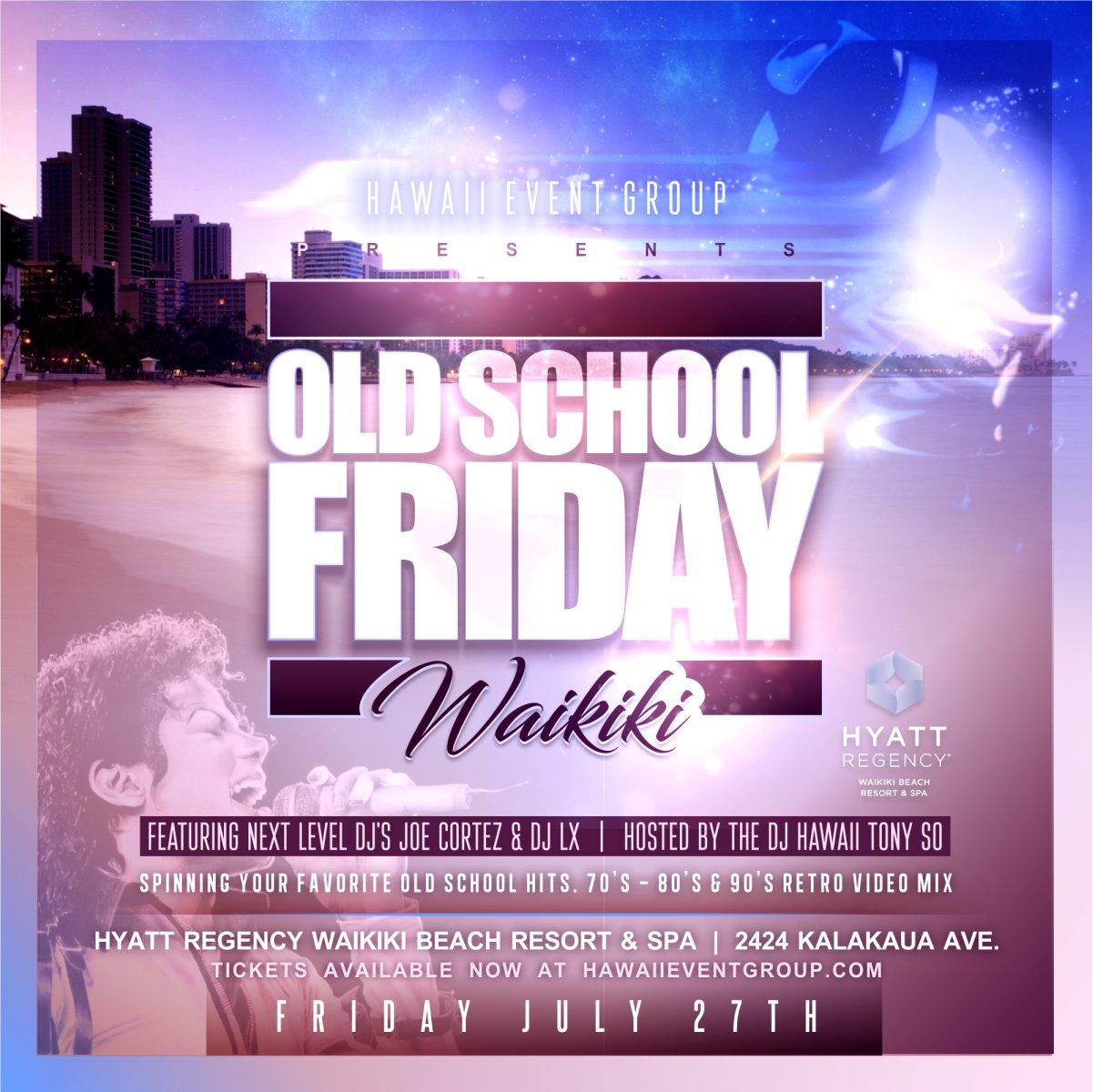 Old School Friday Waikiki 80's Video Mix | HAWAII EVENT GROUP